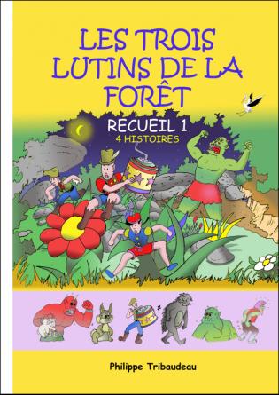 les-3-lutins-de-la-foret-recueil-1.jpg.png