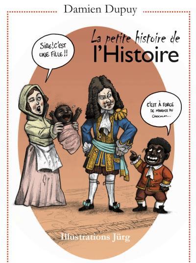 La-petite-histoire-de-l-Histoire.jpg
