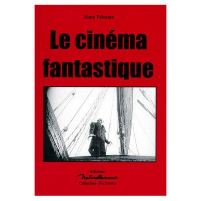 Pelosato-Alain-Le-Cinema-Fantastique-Livre-368128630_L.jpg