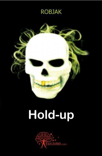 Hold-up.jpg