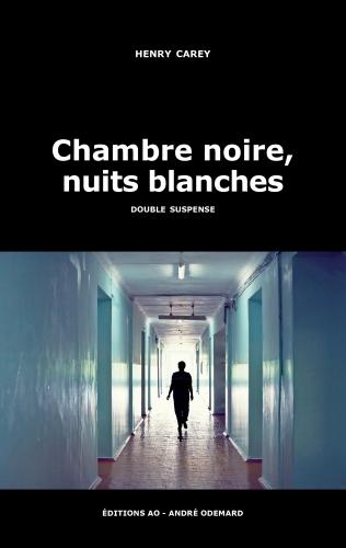 EditionsAO_ChambreNoireNuitsBlanches_Carey_Henry.jpg