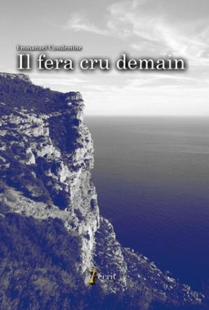 Emmanuel_Condemine-il_fera_cru_demain-web-couv-face-320x475.jpg